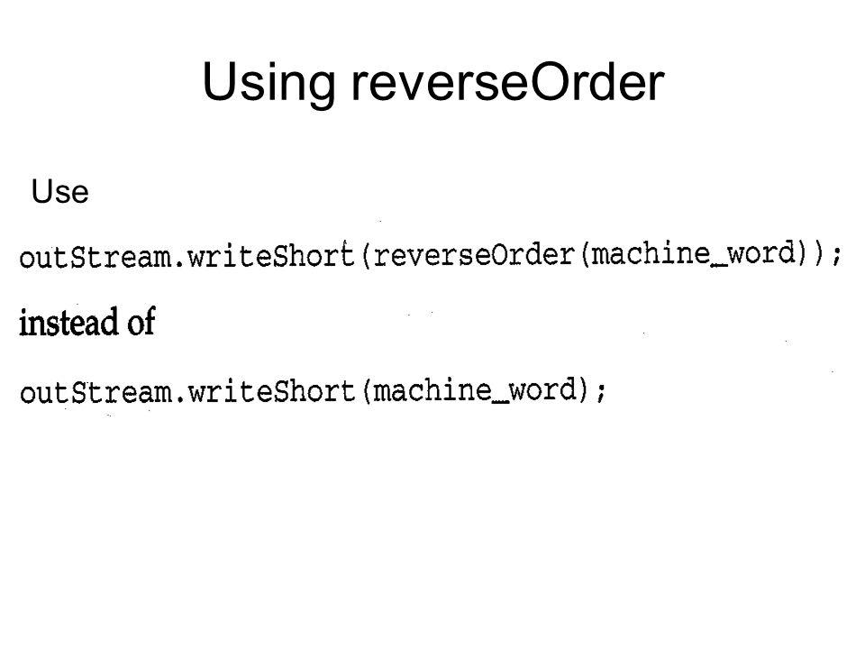 Using reverseOrder Use