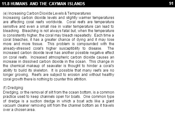 91 11.8 HUMANS AND THE CAYMAN ISLANDS (e) Increasing Carbon Dioxide Levels & Temperatures Increasing carbon dioxide levels and slightly warmer tempera