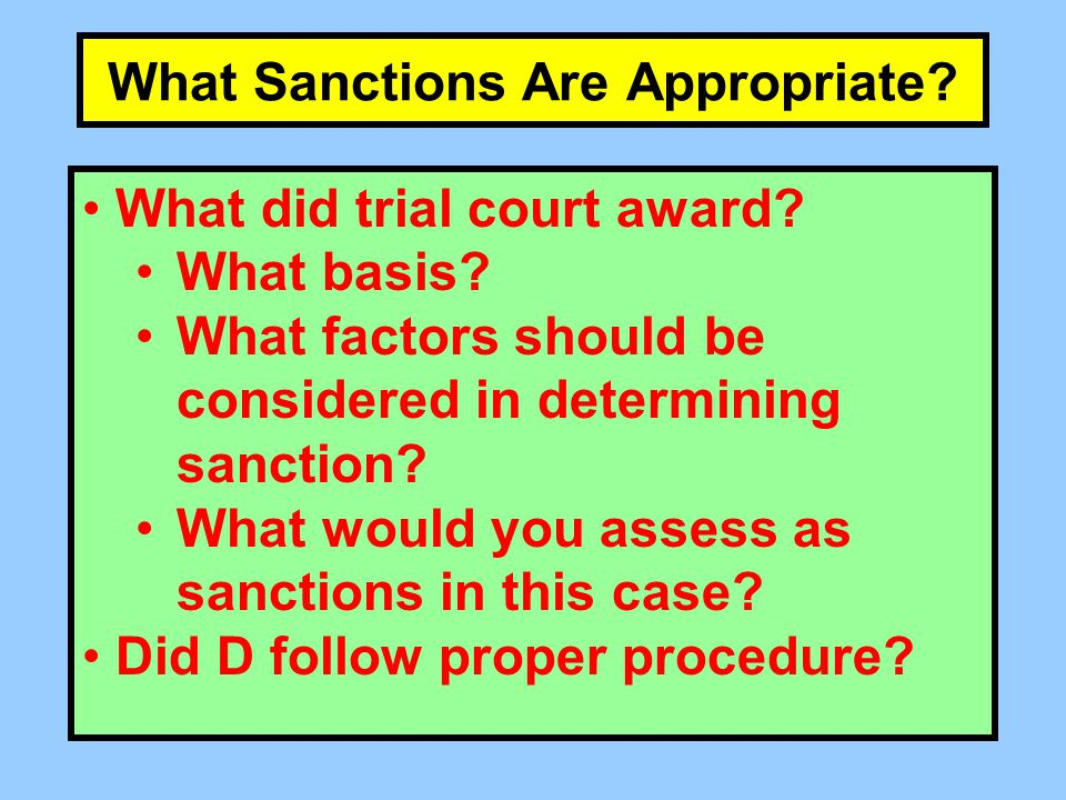 What Sanctions Are Appropriate. What did trial court award.