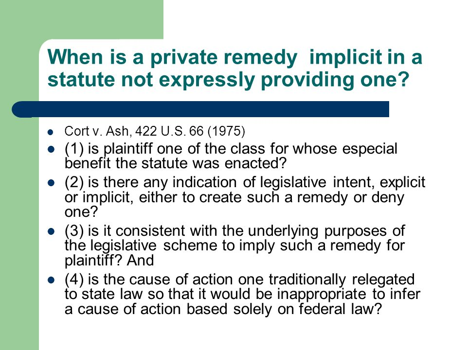 When is a private remedy implicit in a statute not expressly providing one.