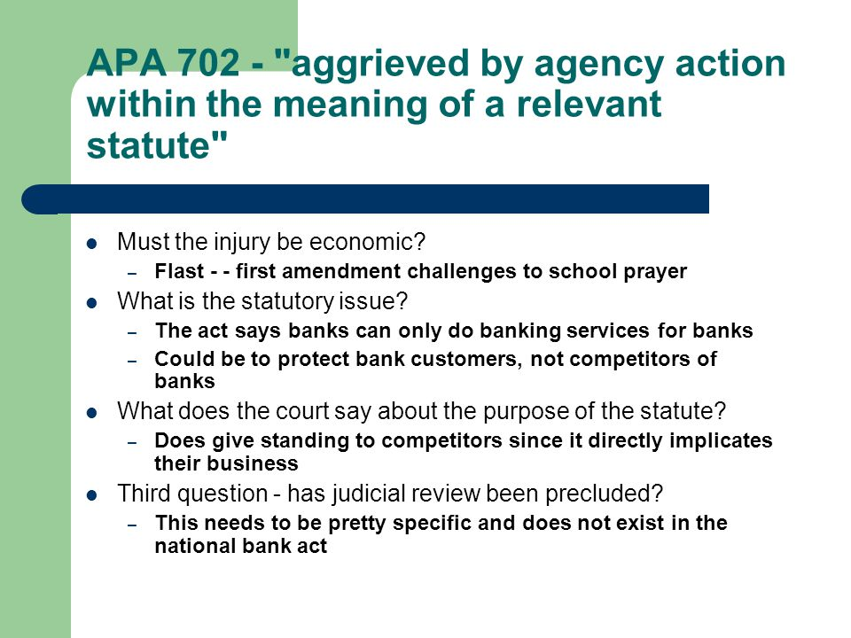 APA 702 - aggrieved by agency action within the meaning of a relevant statute Must the injury be economic.
