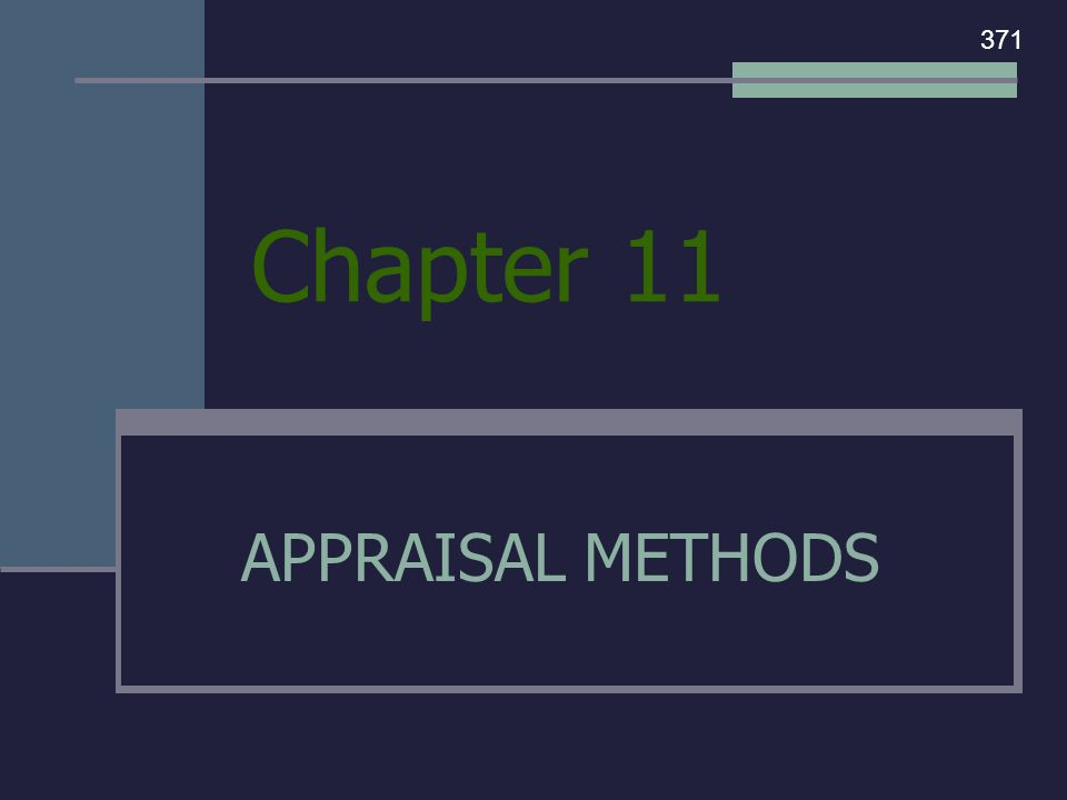 Chapter 11 APPRAISAL METHODS 371