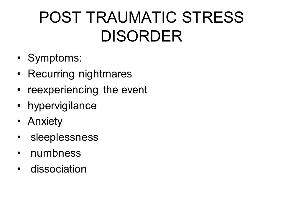 TWO TYPES Acute Stress Disorder: Same symptoms but only last 1 month Delayed: when situation not dealt with, person uses defenses to cope so symptoms subside until something triggers an acute reaction
