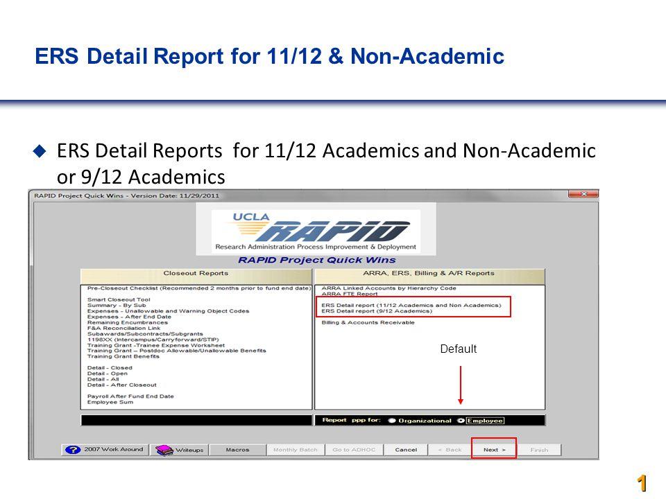 ERS Detail Report for 11/12 & Non-Academics  ERS Detail Reports for 11/12 Academics and Non-Academic or 9/12 Academics  or 9/12 Academics 1 1 1 Default