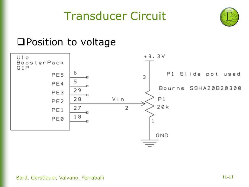 11-11 Transducer Circuit  Position to voltage Bard, Gerstlauer, Valvano, Yerraballi