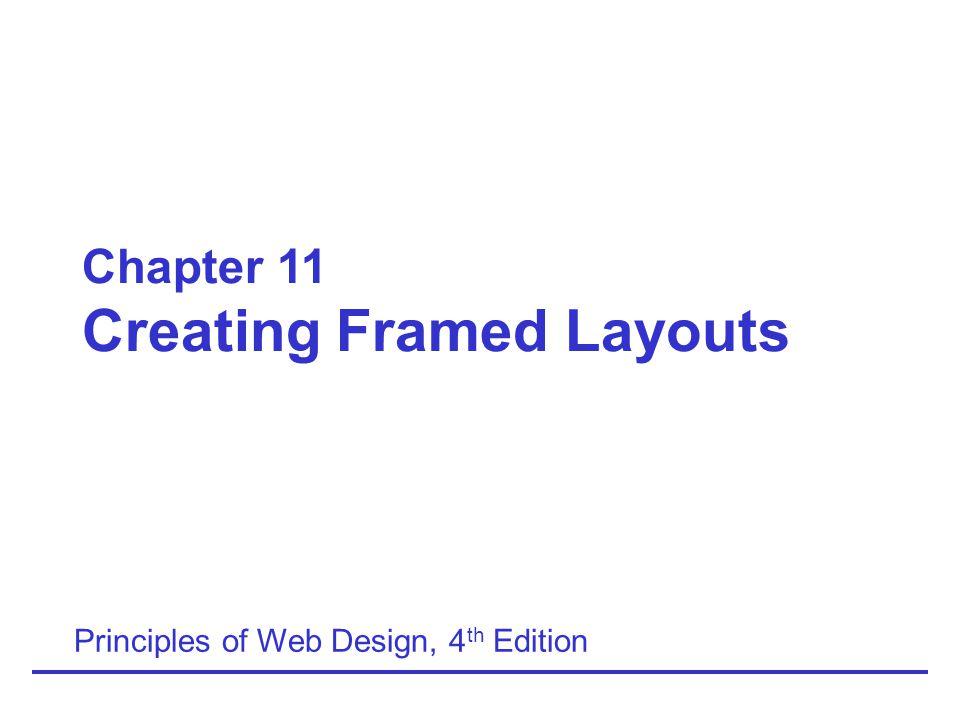 Principles of Web Design, 4th Edition11-12 Two-row frameset: Rows Frameset Syntax