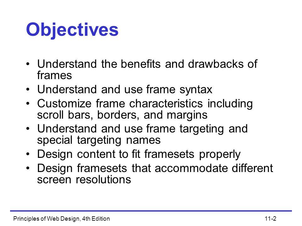 Principles of Web Design, 4th Edition11-3 Understanding Frames