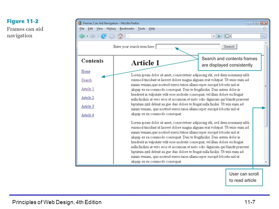 Principles of Web Design, 4th Edition11-8 Frame Drawbacks Inaccurate bookmarking Download overhead Visual and navigation confusion Poor indexing with search engines