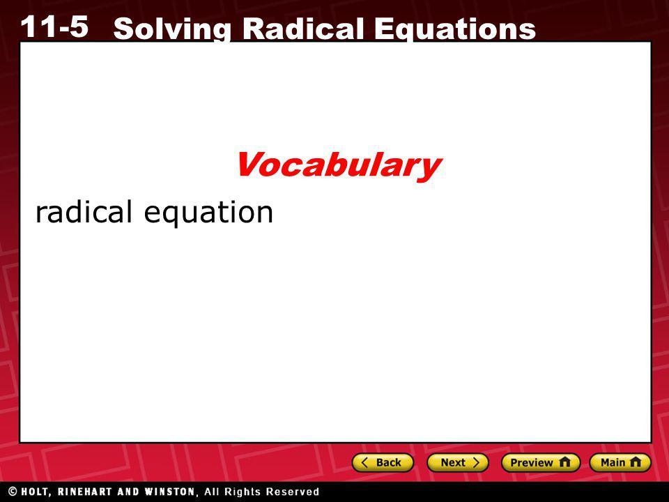 11-5 Solving Radical Equations radical equation Vocabulary