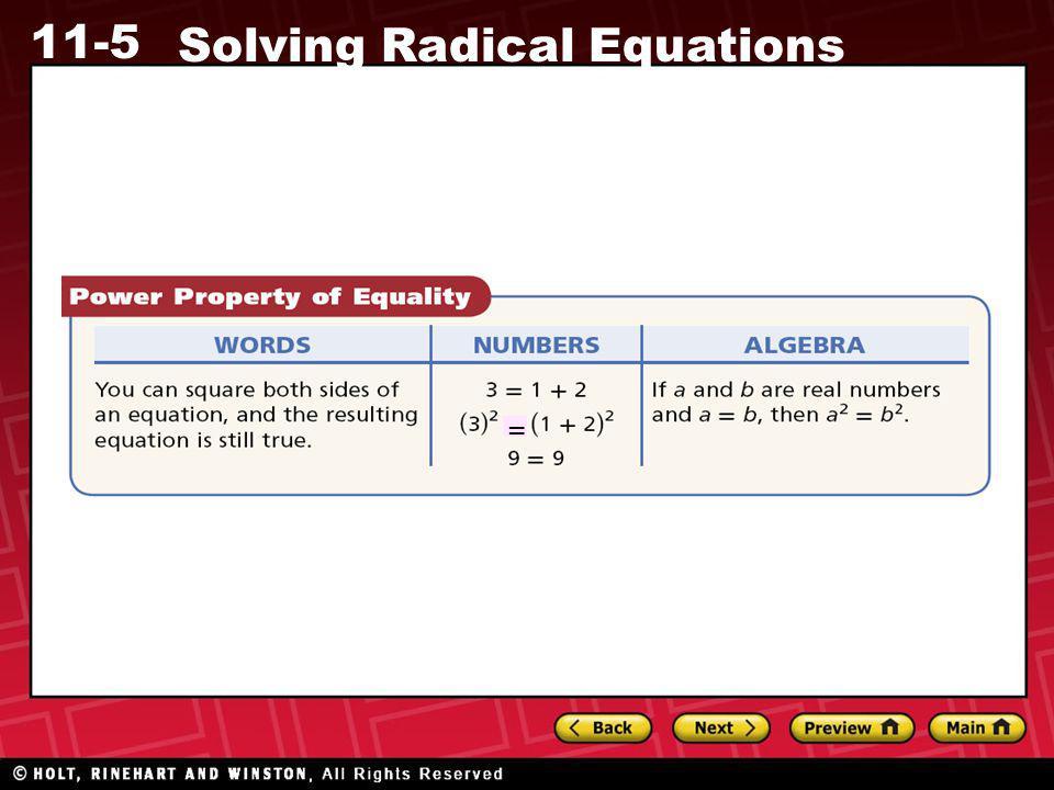 11-5 Solving Radical Equations =