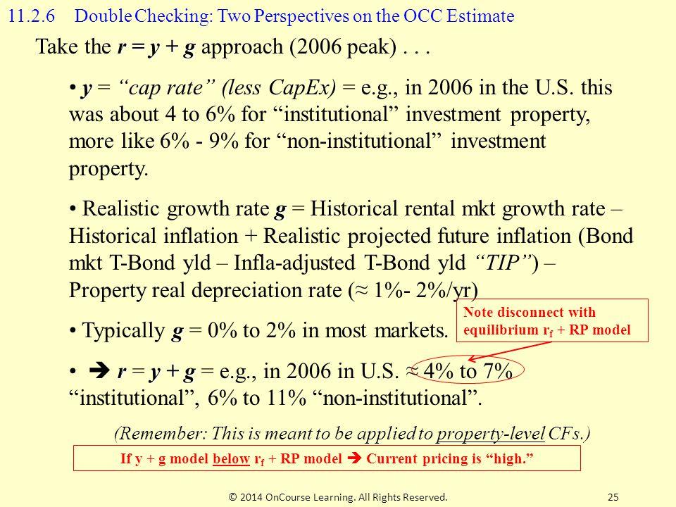 """r = y + g Take the r = y + g approach (2006 peak)... y y = """"cap rate"""" (less CapEx) = e.g., in 2006 in the U.S. this was about 4 to 6% for """"institution"""