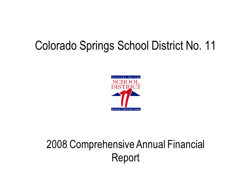 Colorado Springs School District No. 11 2008 Comprehensive Annual Financial Report