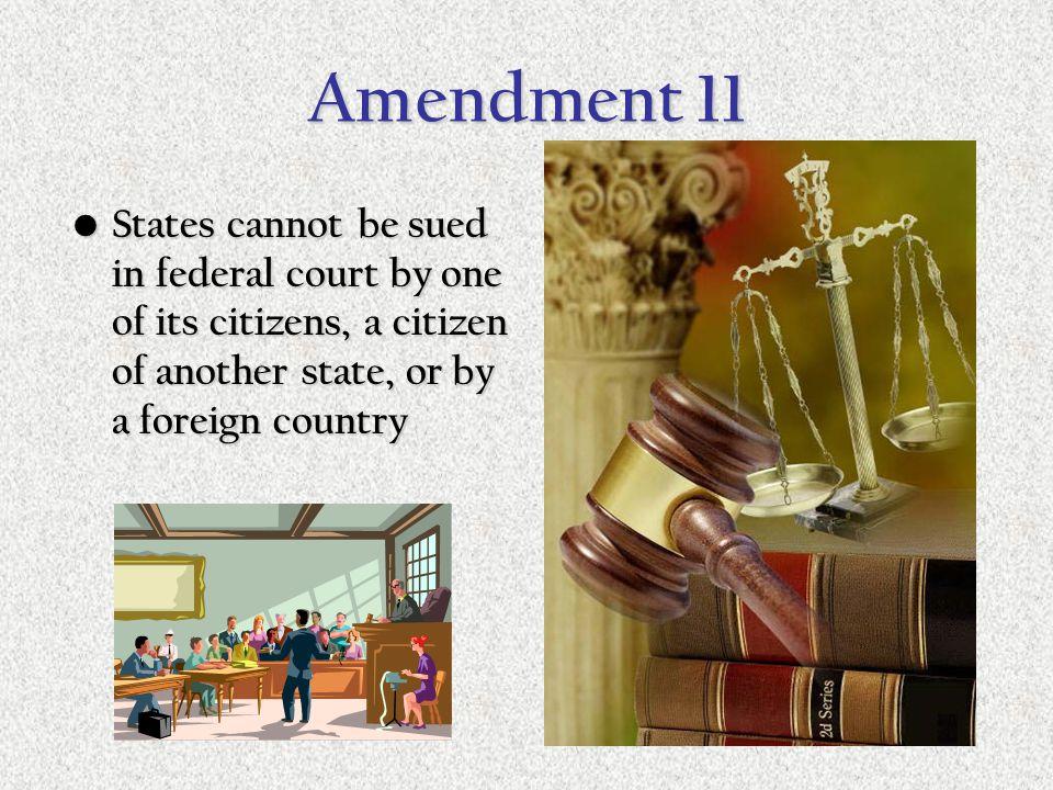 4.3- Extending the Bill of Rights Amendments 11 - 27