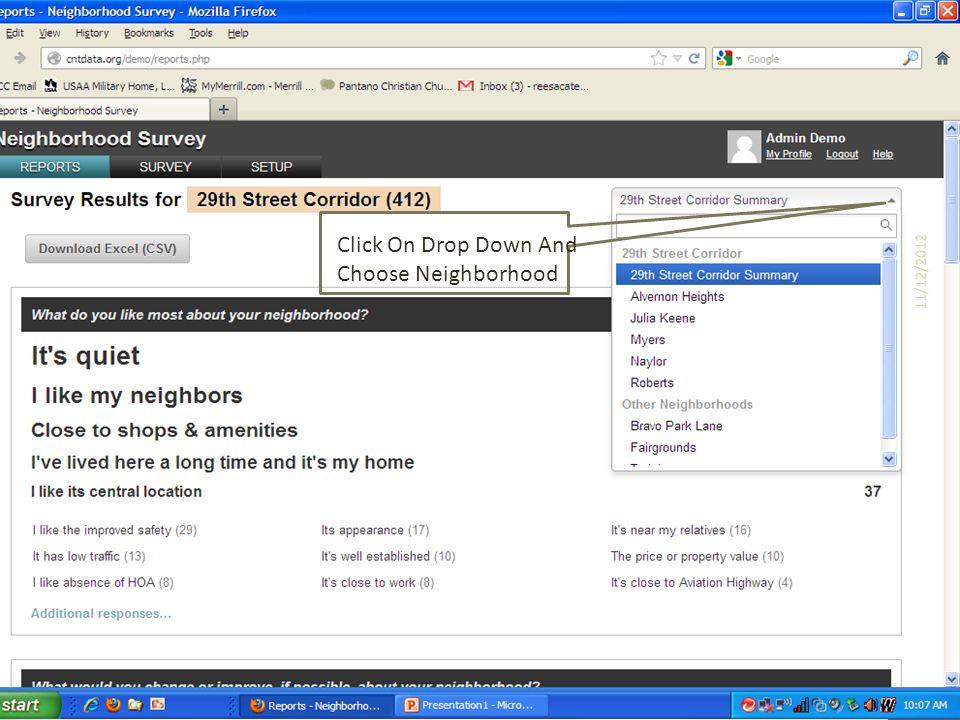 Click On Drop Down And Choose Neighborhood 11/12/2012