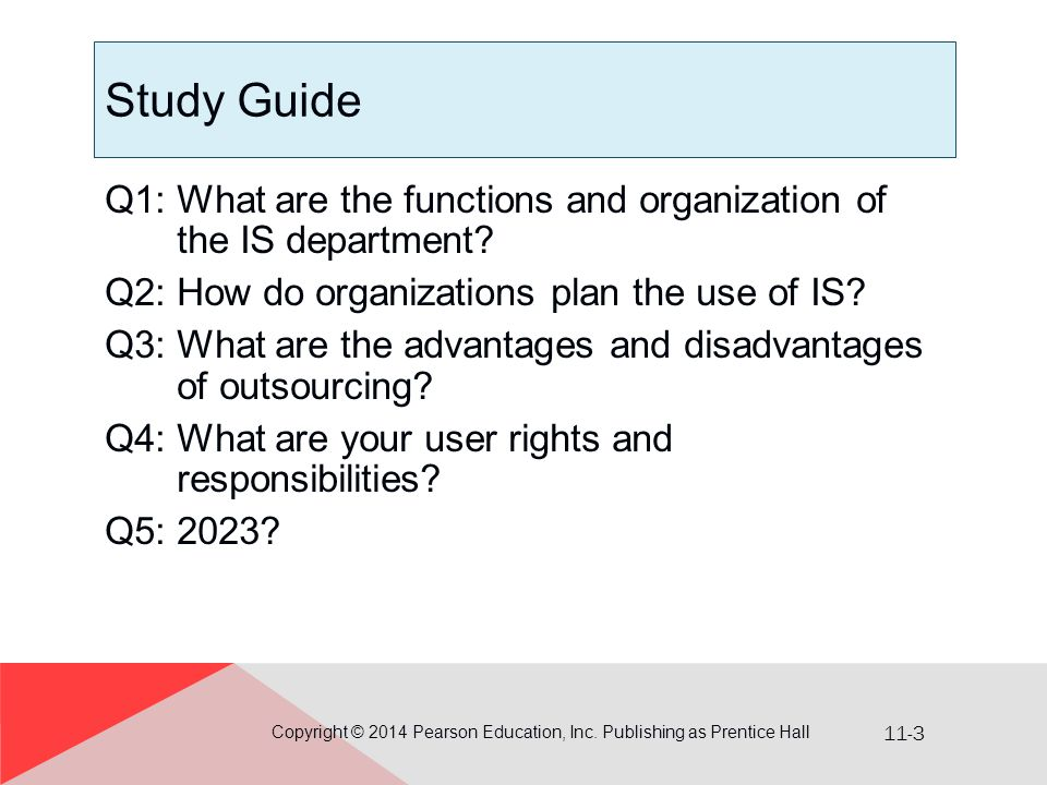 11-3 Study Guide Q1: What are the functions and organization of the IS department.
