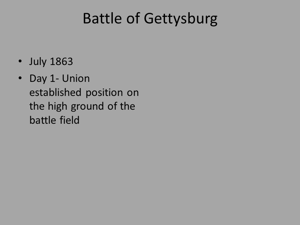Battle of Gettysburg Day 2 Confederates attack Union positions Attack vulnerable spots on the Union line of defenses If Confederates successful they could bombard Union lines anywhere on the battlefields