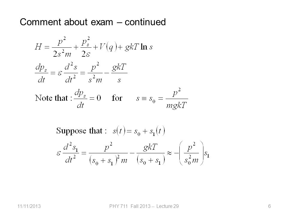 11/11/2013PHY 711 Fall 2013 -- Lecture 297 Comment about exam – continued