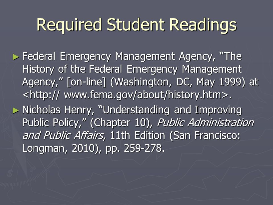 The Creation of FEMA ► FEMA was authorized in 1978 by President Carter's Reorganization Plan No. 3.