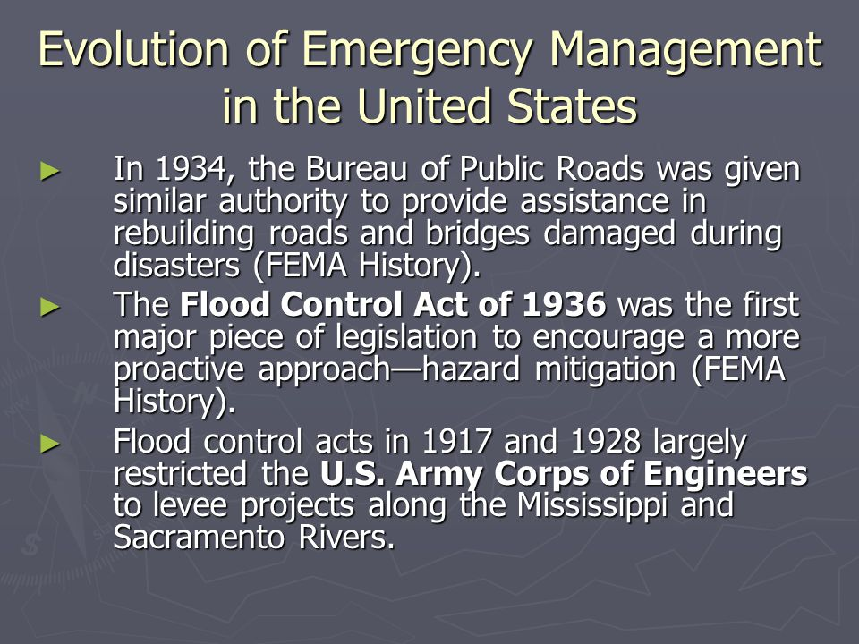The Creation of FEMA ► Executive Order 12148, Federal Emergency Management, of July 20, 1979, transferred ► the Defense Civil Preparedness Agency from the Department of Defense; ► the Federal Disaster Assistance Administration from the Department of Housing and Urban Development; ► the Federal Preparedness Agency from the General Services Administration; and ► the Earthquake Hazards Reduction Program from the Office of Science and Technology in Executive Office of the President.