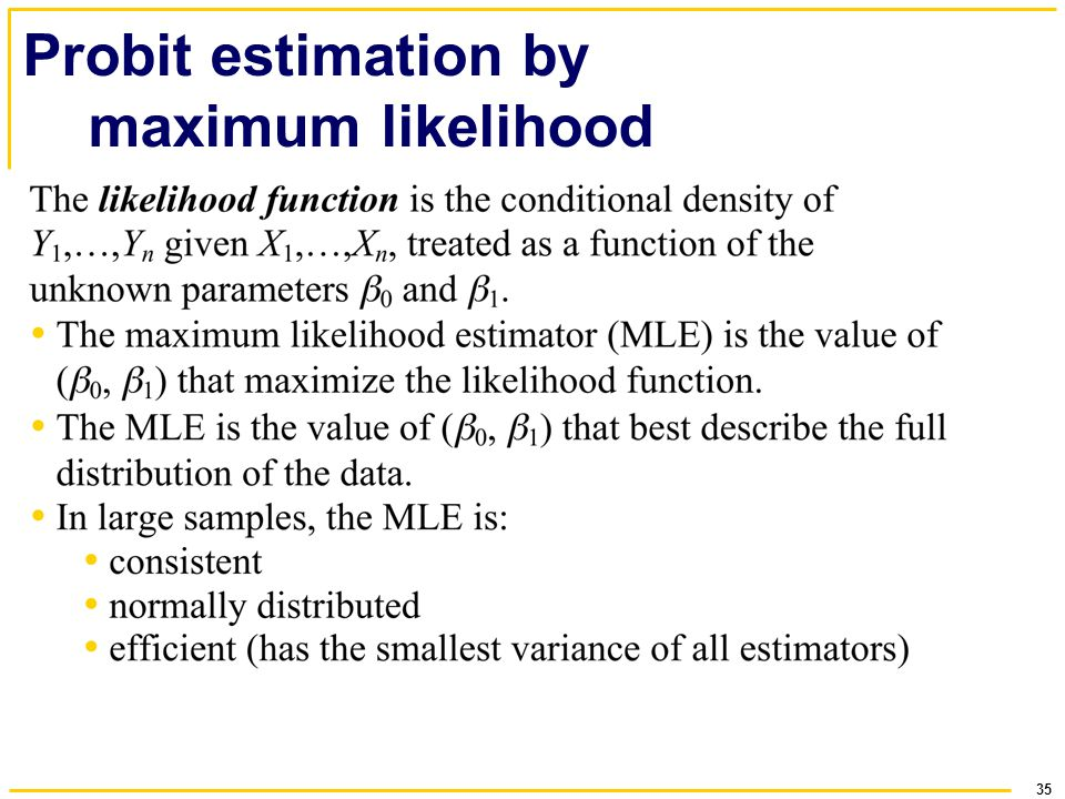 35 Probit estimation by maximum likelihood