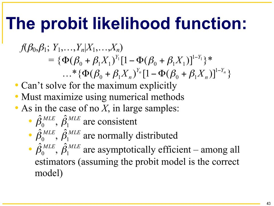43 The probit likelihood function: