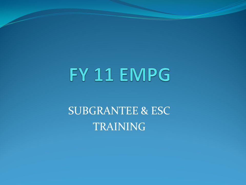 SUBGRANTEE & ESC TRAINING
