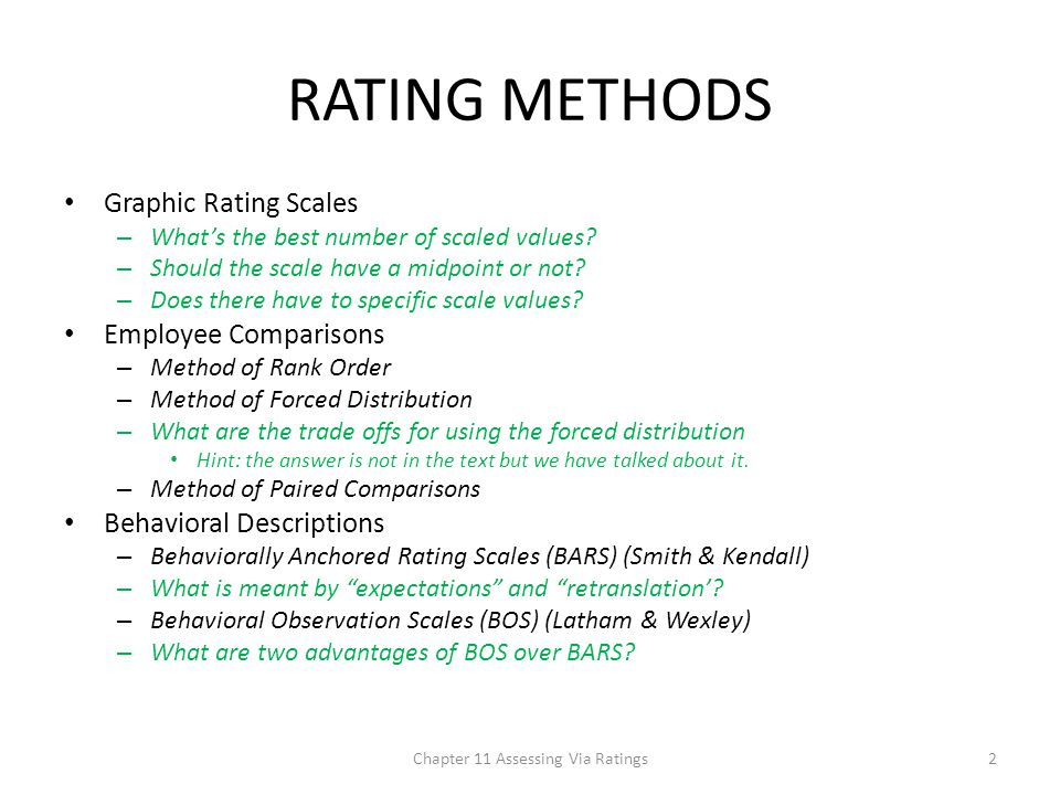 RATING METHODS Graphic Rating Scales – What's the best number of scaled values.