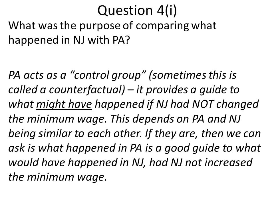Question 4(i) What was the purpose of comparing what happened in NJ with PA.