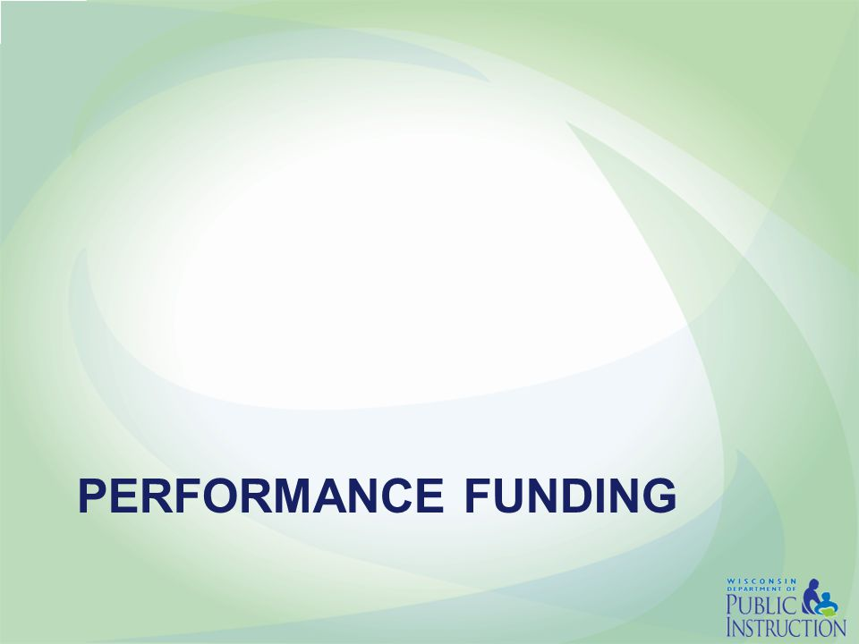PERFORMANCE FUNDING