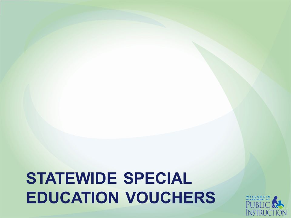 STATEWIDE SPECIAL EDUCATION VOUCHERS