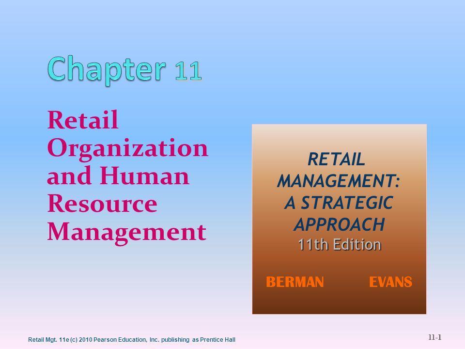11-12 Retail Mgt.11e (c) 2010 Pearson Education, Inc.