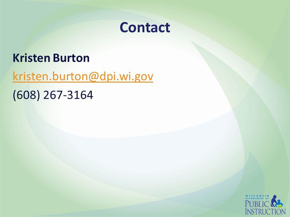 Contact Kristen Burton kristen.burton@dpi.wi.gov (608) 267-3164