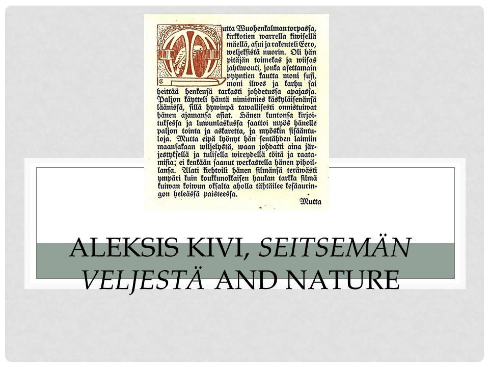 ALEKSIS KIVI, SEITSEMÄN VELJESTÄ AND NATURE