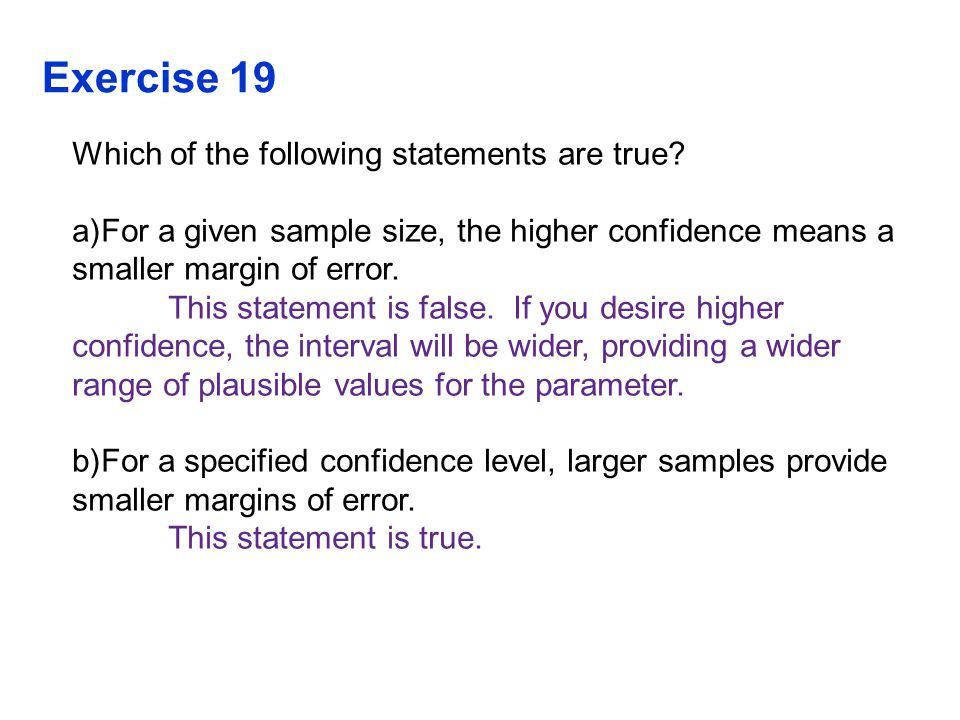 Exercise 19 Which of the following statements are true.