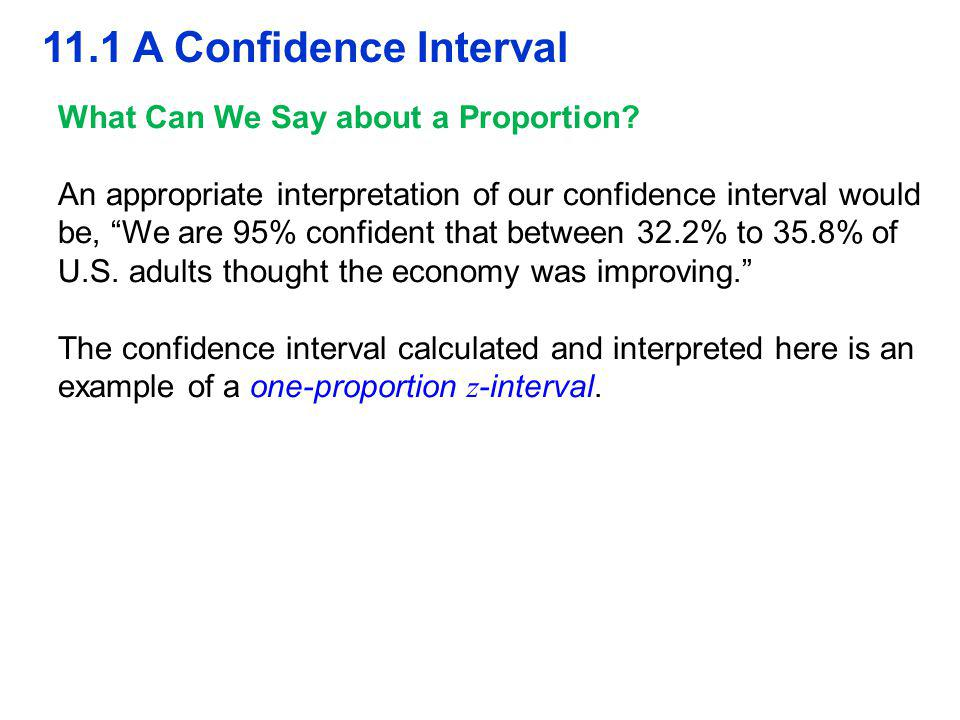 11.1 A Confidence Interval What Can We Say about a Proportion.