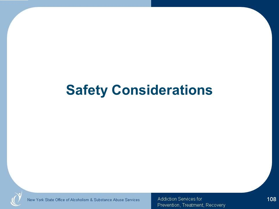 Safety Considerations 108