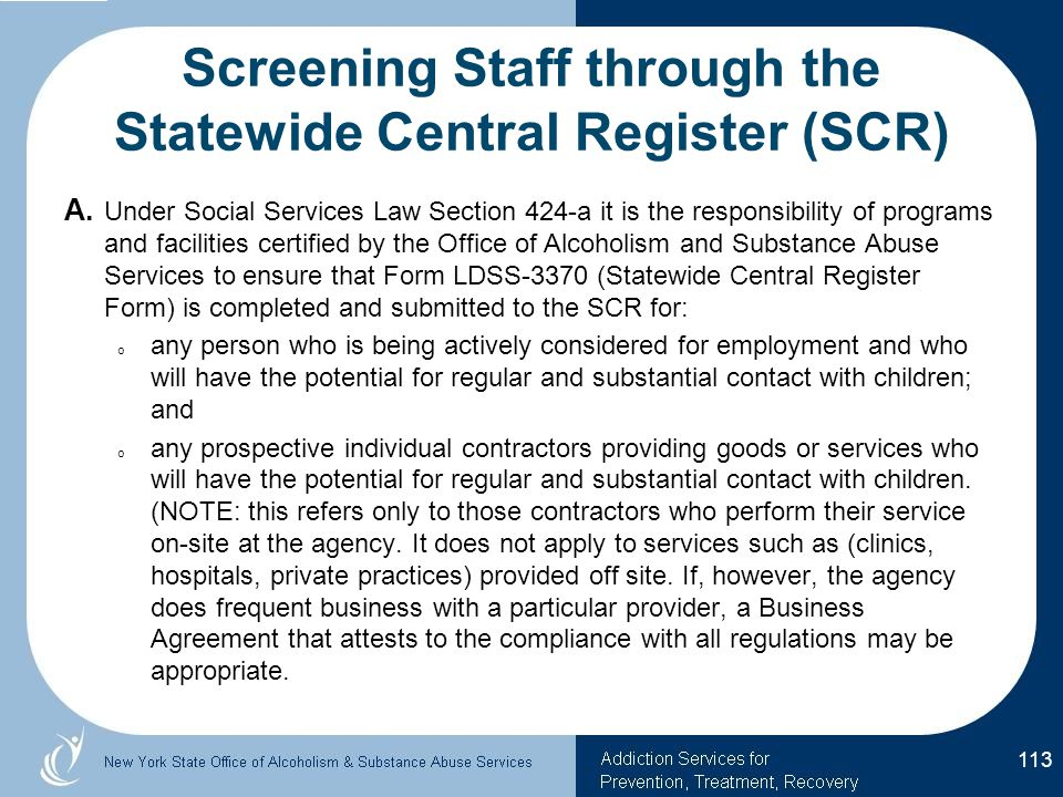 Screening Staff through the Statewide Central Register (SCR) A.