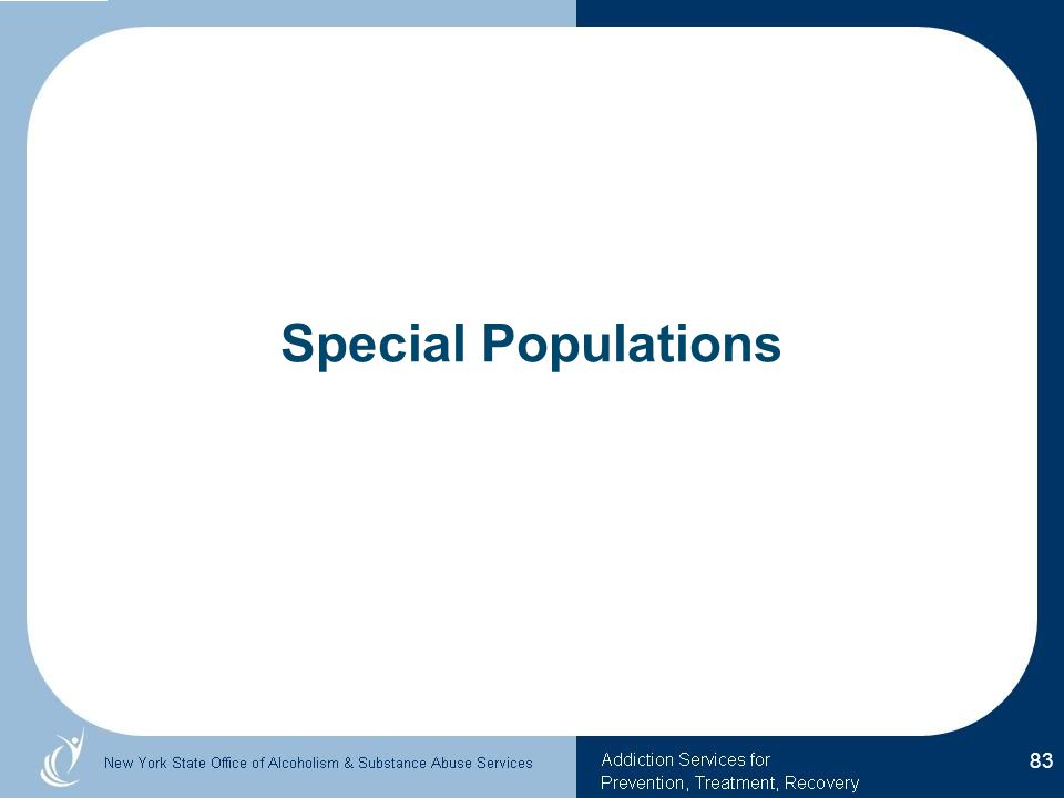 Special Populations 83