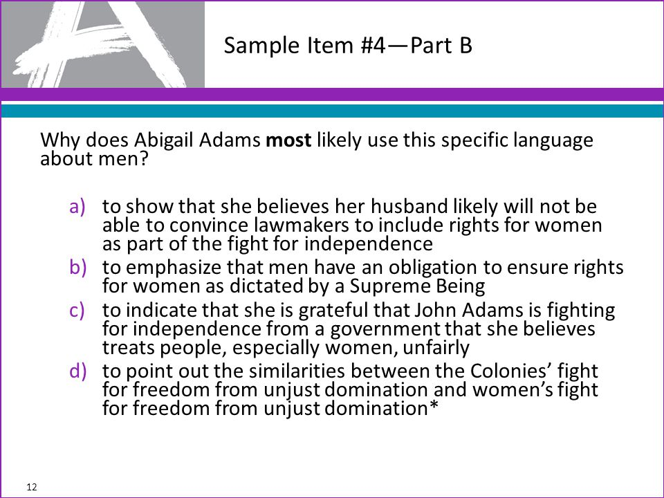 Why does Abigail Adams most likely use this specific language about men.