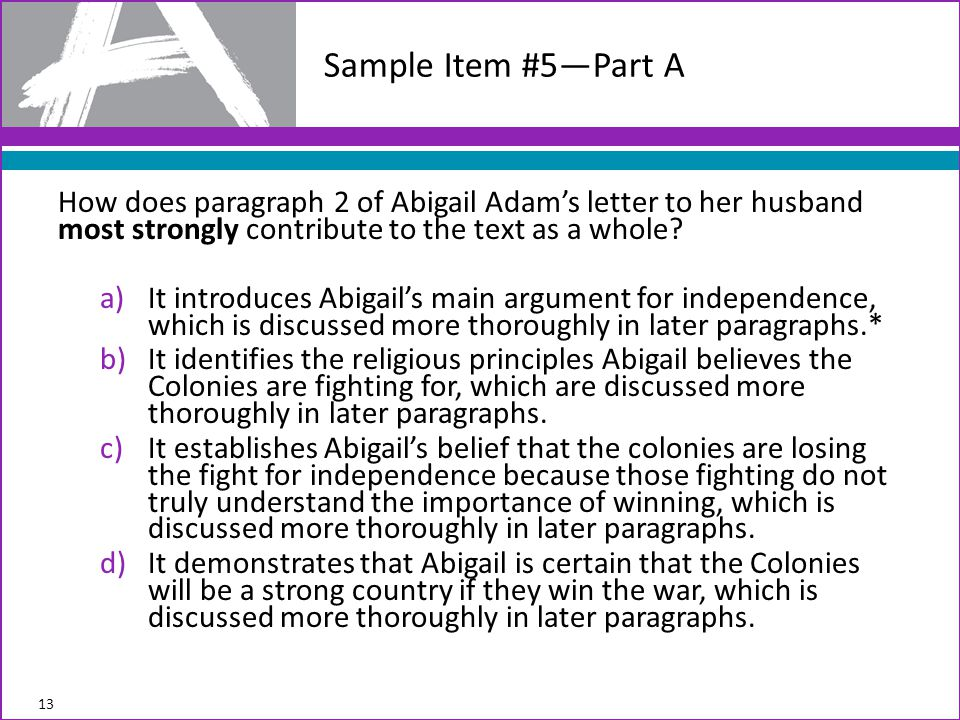 How does paragraph 2 of Abigail Adam's letter to her husband most strongly contribute to the text as a whole.