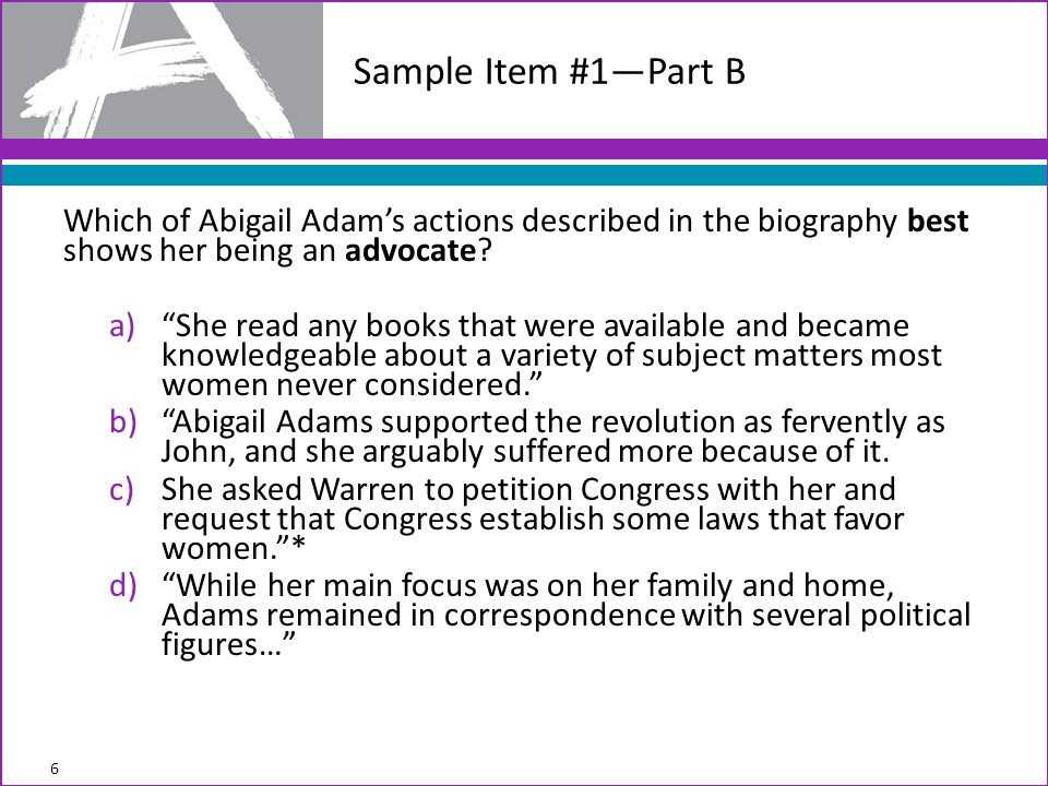 Which of Abigail Adam's actions described in the biography best shows her being an advocate.