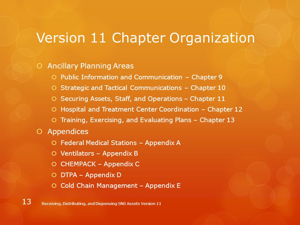 Version 11 Chapter Organization  Ancillary Planning Areas  Public Information and Communication – Chapter 9  Strategic and Tactical Communications