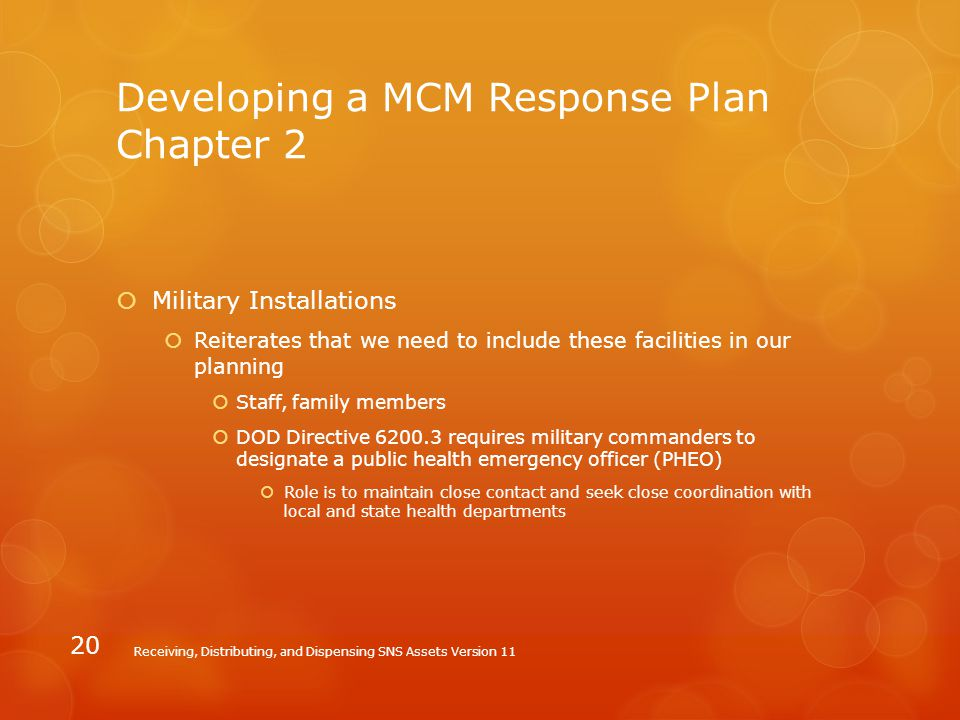 Developing a MCM Response Plan Chapter 2  Military Installations  Reiterates that we need to include these facilities in our planning  Staff, famil