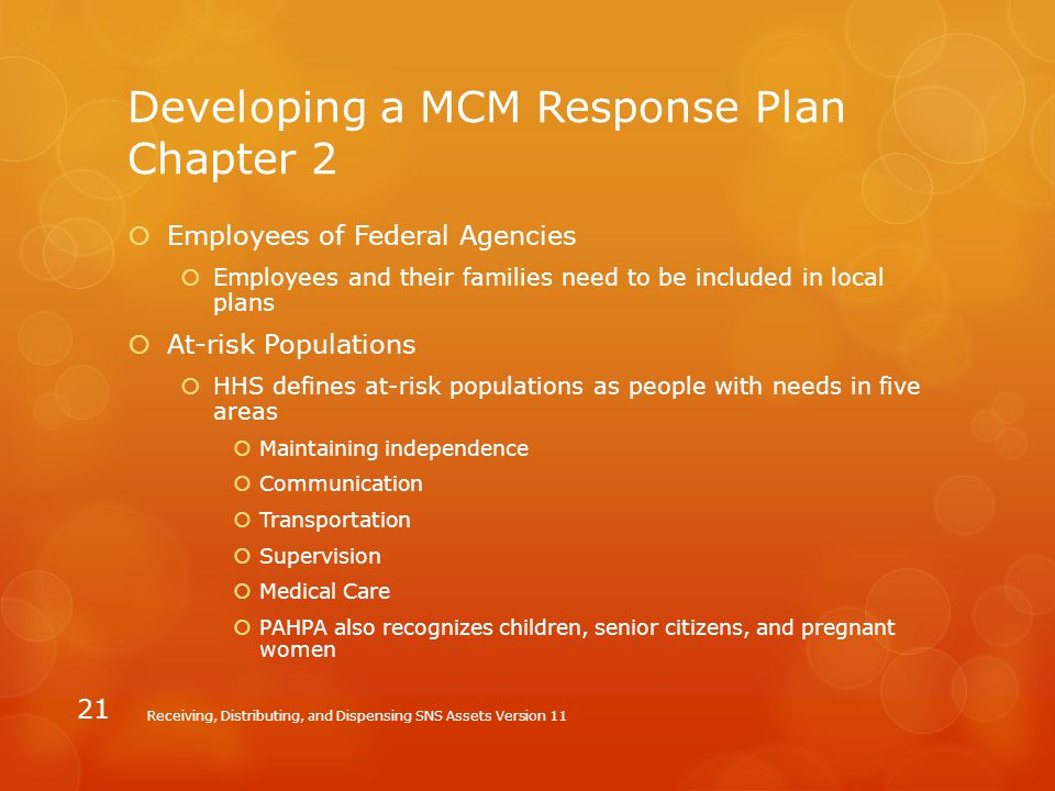 Developing a MCM Response Plan Chapter 2  Employees of Federal Agencies  Employees and their families need to be included in local plans  At-risk P