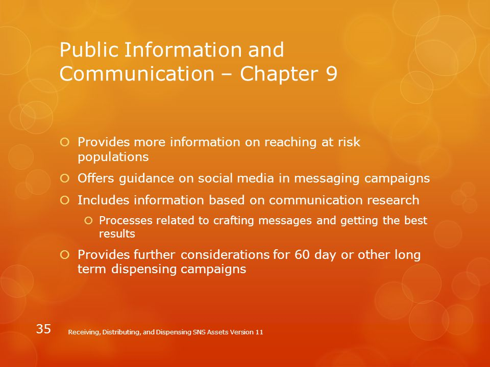 Public Information and Communication – Chapter 9  Provides more information on reaching at risk populations  Offers guidance on social media in mess