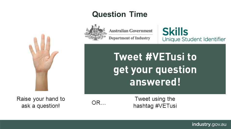 Raise your hand to ask a question! Question Time Tweet using the hashtag #VETusi OR…