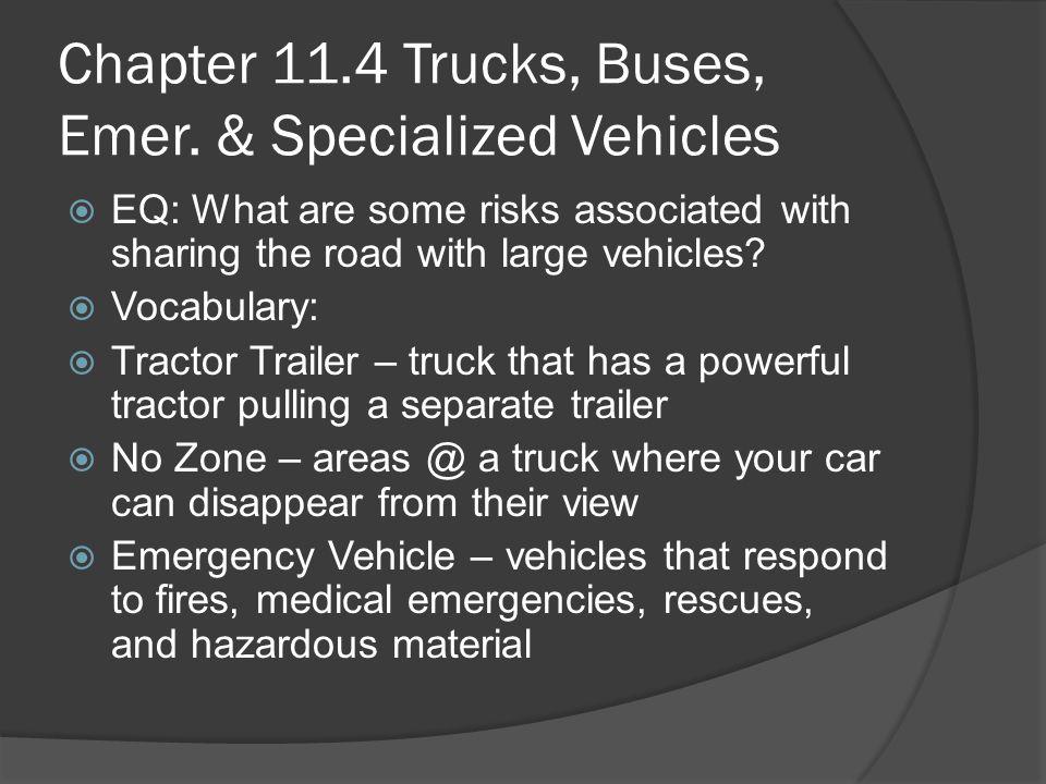 Trucks, Buses, Emer.