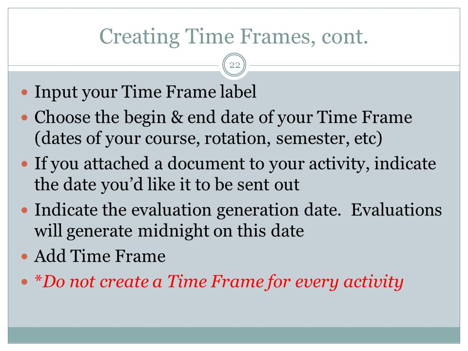 Creating Time Frames, cont.