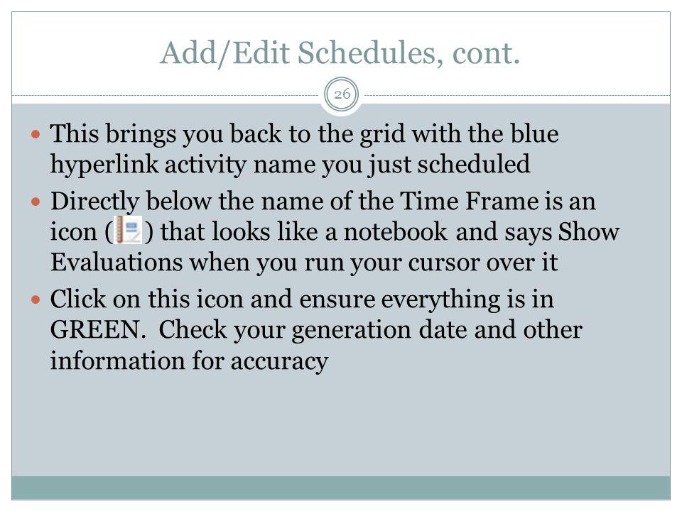 Add/Edit Schedules, cont.