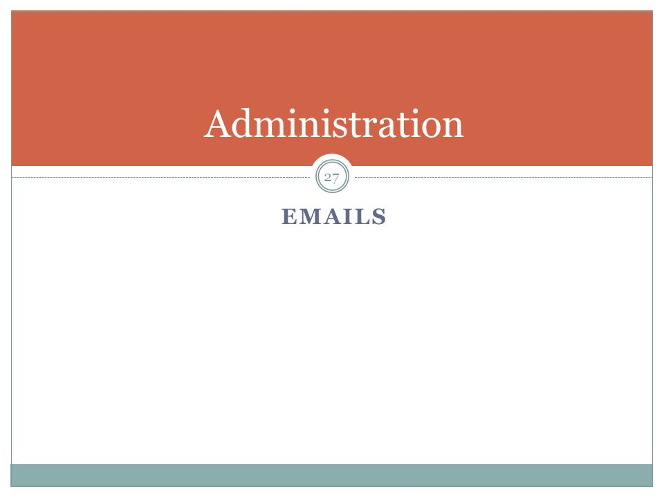 EMAILS 27 Administration